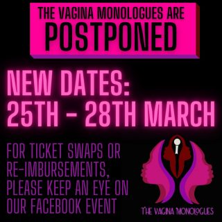 The Vagina Monologues are Postponed